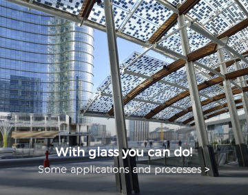 With glass you can do! Some applications and processes